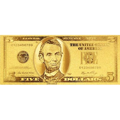 REPRODUCTION BILLET 5 DOLLARS  US - DORE OR FIN 24 CARATS